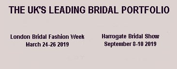 London Bridal Week & the Harrogate Bridal Show