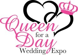 Queen for a Day Wedding Expo